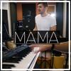Download Jonas Blue - Mama ft. William Singe (Cover) Mp3