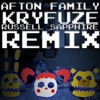 Afton Family - KryFuZe - Russell Sapphire Remix