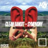 Clean Bandit Ft. Zara Larsson - Symphony (Noizbasses X KBN & NoOne Bootleg) [Out Now!]