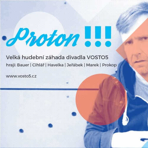 PROTON !!! - rozhlasová verze inscenace