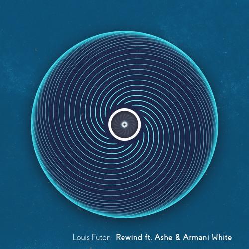 Louis Futon - Rewind (Ft. Ashe & Armani White)