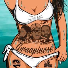 DJ Wallah ft. Chad B, Fatboy - Gwuapinese