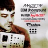 Download Analog Trip @  EDM Underground Sessions Vol028 Protonradio 8-8-2017 | Free Download  Vol028 Mp3