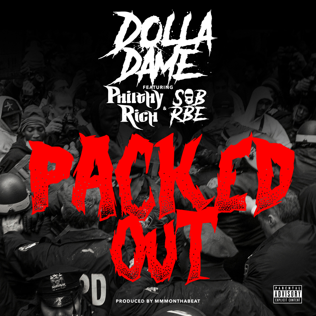 Dame Dolla ft. Philthy Rich & SOB x RBE - Packed Out (Prod. MMMOnTheBeat) [Thizzler.com Exclusive]