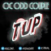 Oc Odd Couple - T'UP - [ New Song ] @_OTODAD_ @BBC_CORLEE