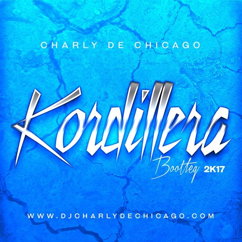 Kordillera [Bootleg] 2K17 - Preview