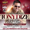 Official Tony Dize Mix Live @ 54 West Music Hall Sept. 9th