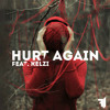 Hurt Again (feat. Kelzi)