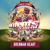 Brennan Heart @ Intents Festival 2017-05-27 Artwork