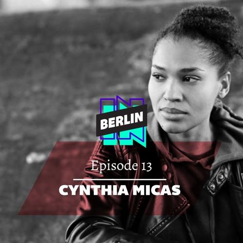 Episode 13 - Cynthia Micas
