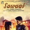 Sawaal | Ahmed Shamueel | New Mp3 Songs 2017