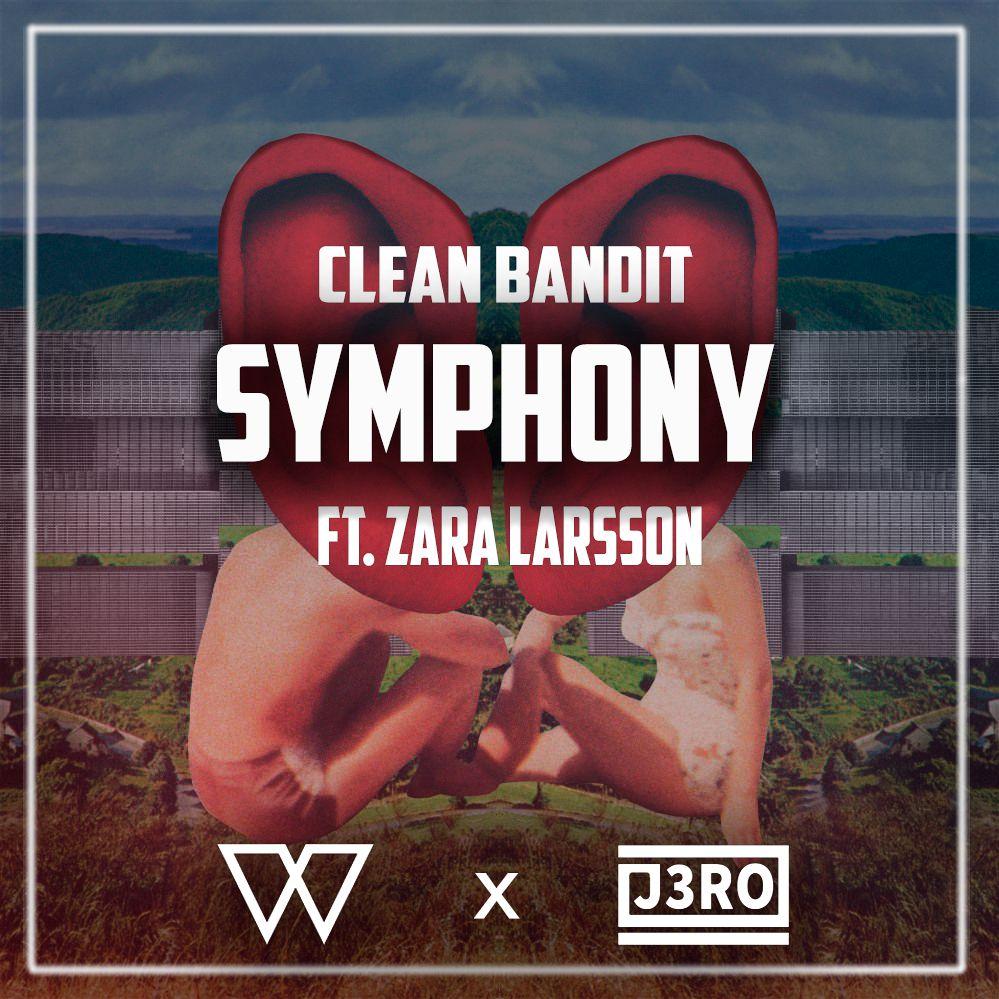 Clean Bandit - Symphony (Kila & J3RO Remix)