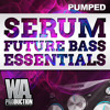 PUMPED: Serum Future Bass Essentials | 62 xFer Serum Presets!