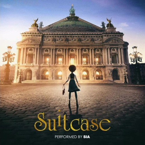 Suitcase Performed by Sia | Ballerina/Leap Soundtrack ...