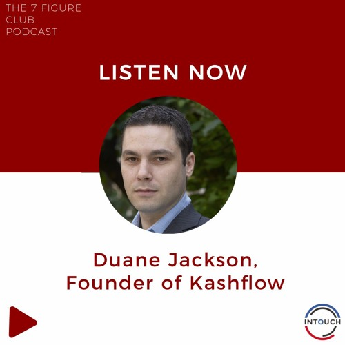 The 7 Figure Club Episode Number 1 Duane Jackson