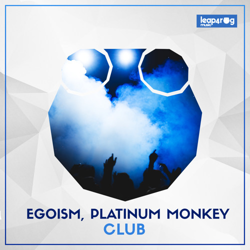 Egoism, Platinum Monkey - Club (Original Mix)