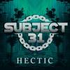 Subject 31 - Hectic (9k Likes Freebie)