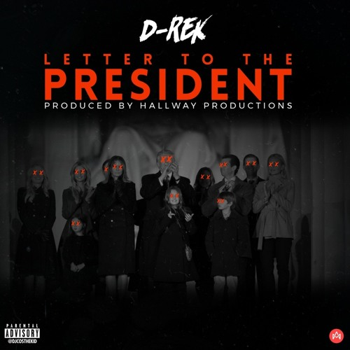 D-Rek - Letter To The President (Prod. Hallway Production) [Thizzler.com Exclusive]