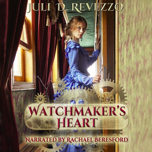 Sample of Watchmaker's Heart audiobook by Juli D. Revezzo, narrated by Rachael Beresford