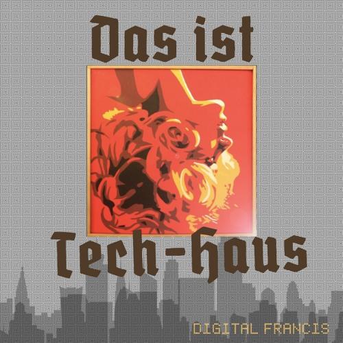 Das Ist Tech-Haus