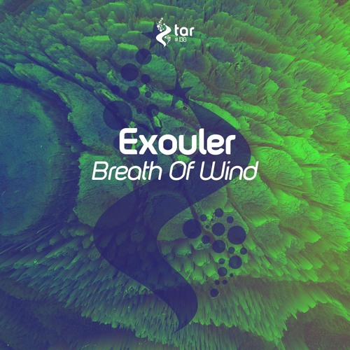 [OUT NOW!] Exouler - Breath Of Wind (Original Mix) [TAR#138]