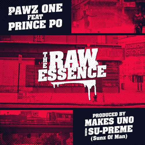 The Raw Essence Ft.Prince Po