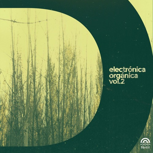 Electronica Organica - Vol.2: Día
