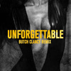 French Montana - Unforgettable (Butch Clancy Remix)