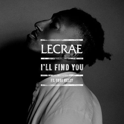 Lecrae ft. Tori Kelly - I'll Find You (WIDE MINDZ Remix)