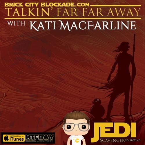 Talkin' Far Far Away with Kati MacFarline