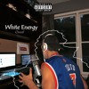 White Energy (Prod. Ill Instrumental)