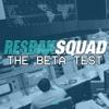 ResbakSquad - The Beta Test(2017) - Xeno - Hakbang