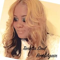 Tanetta Soul~ Born Again feat. Canton Jones