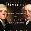 Friends Divided by Gordon S. Wood, read by James Lurie