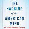 The Hacking of the American Mind by Robert H. Lustig, read by Robert H. Lustig