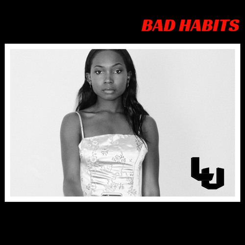 LU - Bad Habits
