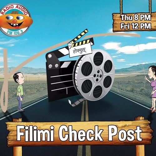 FILMI CHECK POST 074 - 04 -26