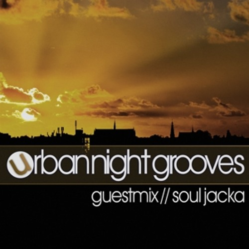 Urban Night Grooves 52 - Guestmix by Soul Jacka