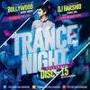 Trance Night Bollywood Disc 15 (DJ Harshid)