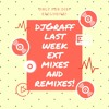djGraff last week ext mixes and remixes 11.08.17 mp3