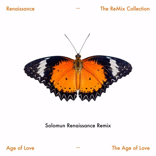 Age Of Love - The Age Of Love (Solomun Renaissance Remix)