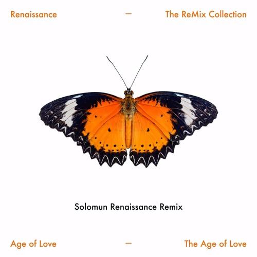 Age Of Love - The Age Of Love (Solomun Renaissance Remix)