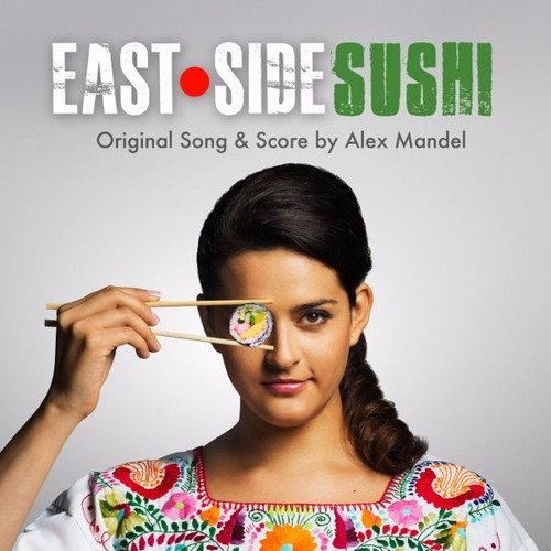 Alex Mandel - East Side Sushi Score