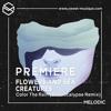 PREMIERE : Flowers And Sea Creatures - Color The Rain (Stereocalypse Remix)[Atlant Recordings]