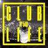 Tiësto & PBH Jack Shizzle - Club Life 540 2017-08-05 Artwork