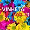 Son Para Vinheta  02 My Robert - É Só Colocar A Voz -  2017 - 18 - Brasil  Por Théo Tavares Show