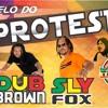 BG PROTESTO EXCL SLY FOXX & DUB BROWN - 2017 - 400TAO
