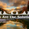 You Are The Solution (Chez Remix) - Loving Caliber