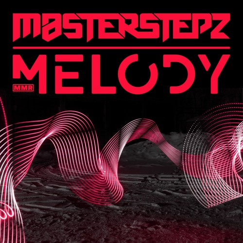 Masterstepz - Melody 2.0 [Preview]