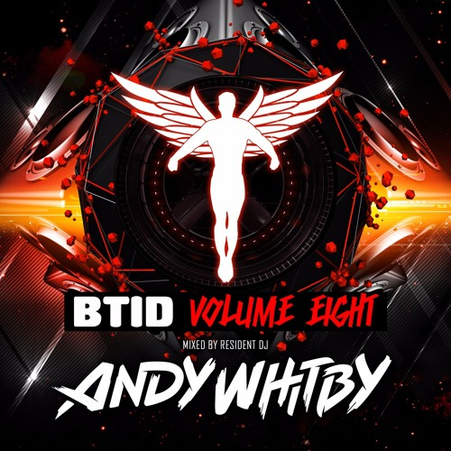 Andy Whitby - The BTID MIX (44 tracks on 3 decks) FREE DOWNLOAD
